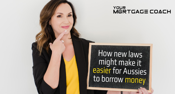 How new laws could make it easier for Aussies to borrow money